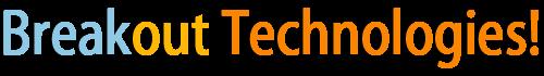 Breakout Technologies
